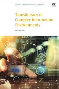 Transliteracy in complex information environments (Chandos, 2017)